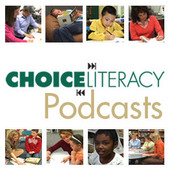 choice literacy podcasts